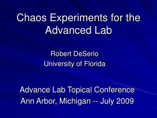 Chaos Experiments for the Advanced Lab