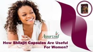 How Shilajit Capsules Are Useful For Women?