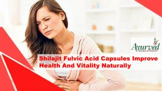 Shilajit Fulvic Acid Capsules Improve Health And Vitality Naturally