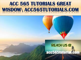 ACC 565 TUTORIALS GREAT WISDOM \ acc565tutorials.com
