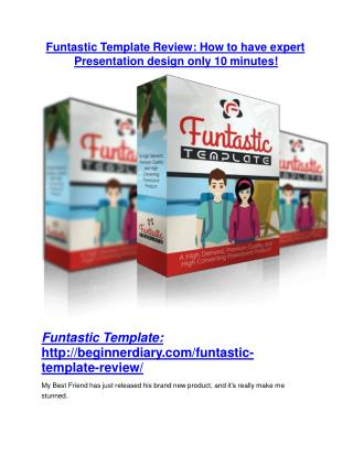 Funtastic Template review & Funtastic Template $22,600 bonus-discount