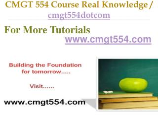 CMGT 554 Course Real Tradition,Real Success / cmgt554dotcom