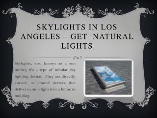 Best Skylights in Los Angeles - Lightenup Skylight