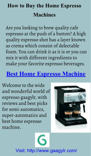 How to Buy the Home Espresso Machines