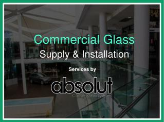 Commercial Glass Supply and Installation