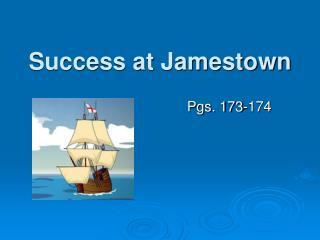 Success at Jamestown