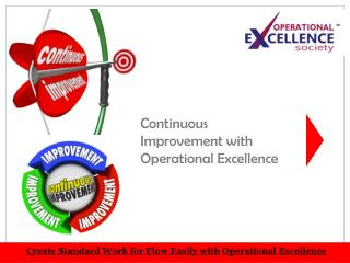 Get Continuous Improvement with Operational Excellence