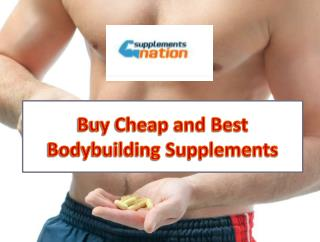 Buy Cheap and Best Bodybuilding Supplements