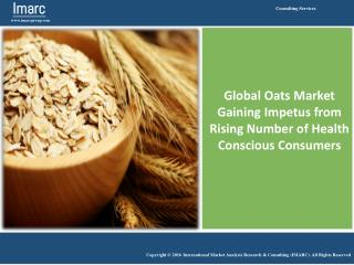 Global Oats Market Report 2016-2021