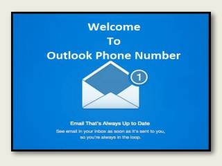 Outlook Phone Number 1-877-424-6647 Contact Support