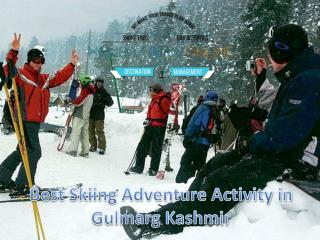 Best Skiing Adventure Activity in Gulmarg Kashmir