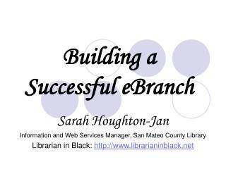 Building a  Successful eBranch