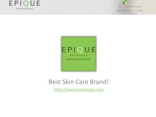 Epique | Best Skin Care Products for Women