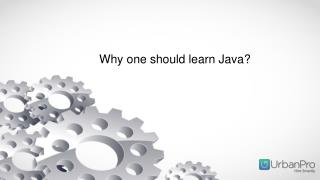 5 reasons why one should learn Java