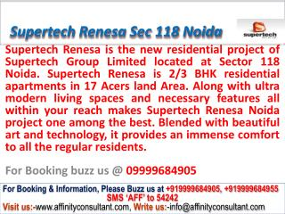 Renesa Noida Supertech Renesa @09999684905 sector 118 noida