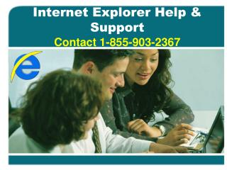 {{1-855-903-2367}} Internet Explorer Help Support