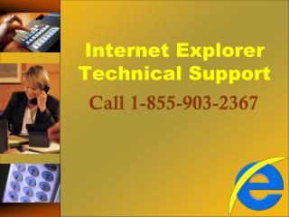 {{1-855-903-2367}} Internet Explorer Support Number