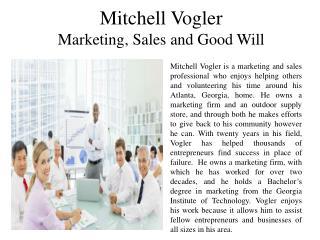 Mitchell Vogler - Marketing, Sales and Good Will