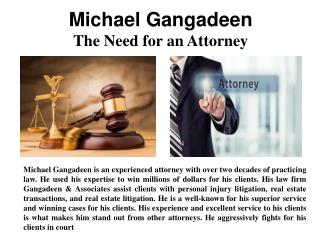 Michael Gangadeen -  The Need for an Attorney
