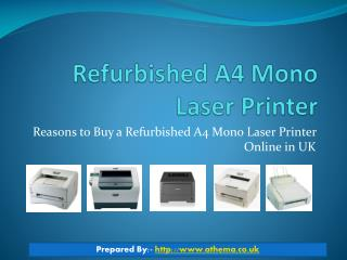 Factors to Buy a Refurbished A4 Mono Laser Printer Online in UK