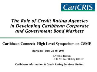 The Role of Credit Rating Agencies in Developing Caribbean Corporate and Government Bond Markets