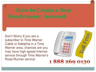 1 888 269 0130 Roadrunner  Technical Helpline Number