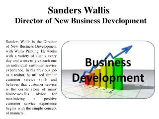 Sanders Wallis-Director of New Business Development