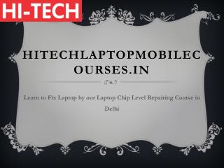 Learn to Fix Laptop by our Laptop Chip Level Repairing Course in Delhi