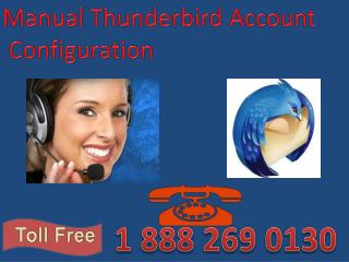 1 888 269 0130 Thunderbird  Technical Helpline Number