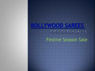 Buy Bollywood Replica Sarees Online in India | EBazar.Ninja