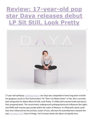 Review: 17-year-old pop star Daya releases debut LP Sit Still, Look Pretty