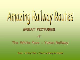 Amazing Railway Routes