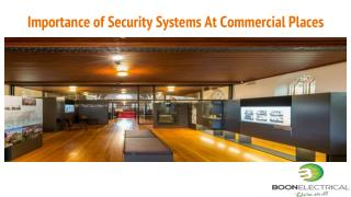 Importance of Security Systems At Commercial Places