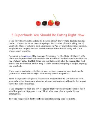 Powerful Superfoods For Eating Healthy