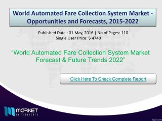 World Automated Fare Collection System Market Growth & Trends 2022