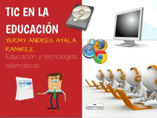 Educaci�n y tecnolog�as telem�ticas
