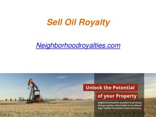 Sell Oil Royalty - Neighborhoodroyalties.com