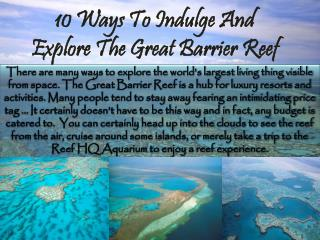 10 Ways To Indulge and Explore The Great Barrier Reef by Aussie Trip Advisor