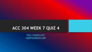 ACC 304 WEEK 7 QUIZ 4