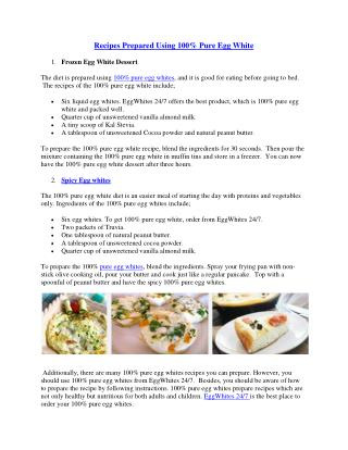 Recipes Prepared Using 100% Pure Egg White