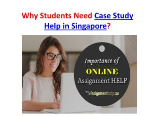 Top Case Study Experts in Singapore- MyAssignmenthelp.com