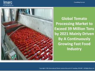 Tomato Processing Plant Project Report 2016 - 2021