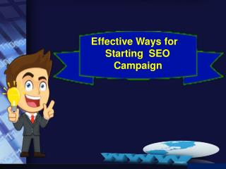 Effective Ways for Starting  SEO Campaign