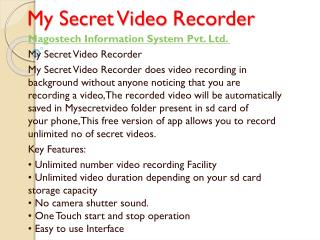 My secret video recorder