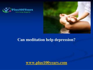 Can meditation help depression