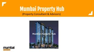 Mumbai Real Estate By Mumbai Property Hub