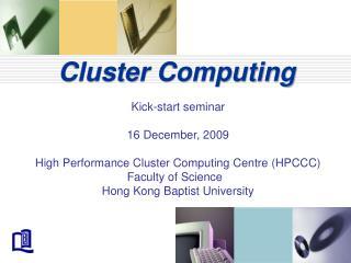 Cluster Computing Kick-start seminar
