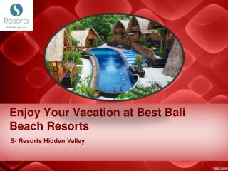 Enjoy Your Vacation at Best Bali Beach Resorts