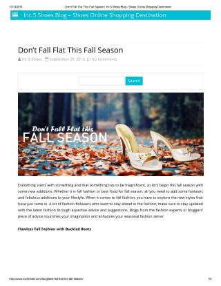 Don�t Fall Flat This Fall Season