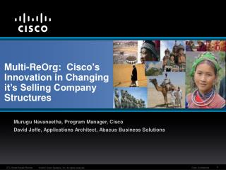 Multi-ReOrg:  Ciscos Innovation in Changing it s Selling Company Structures